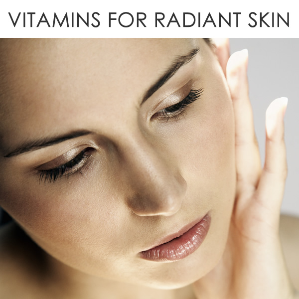 best vitamins for radiant skin