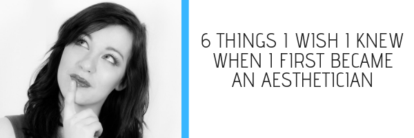 how to be an aesthetician